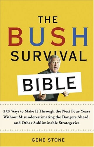 RPCV Gene Stone writes The Bush Survival Bible