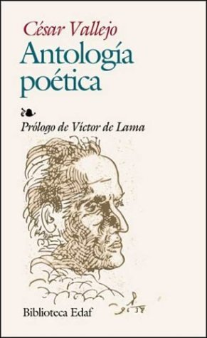 Peru RPCV Hugh Pickens reviews Antología poética by Cesar Vallejo