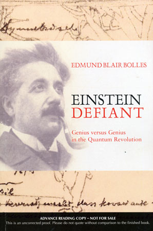 Tanzania RPCV Edmund Blair Bolles writes Einstein Defiant: Genius versus Genius in the Quantum Revolution