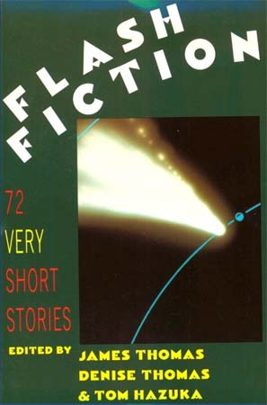 Chile RPCV Tom Hazuka edited Flash Fiction, an anthology of extremely short stories
