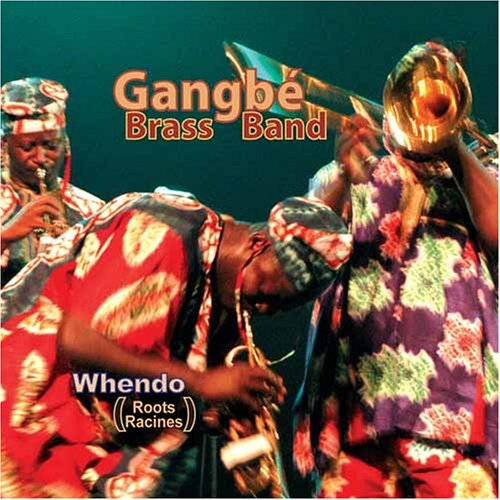 Benin RPCV Erin Sweeney writes: Gangbe Brass Band is a hit with Voodoo jazz