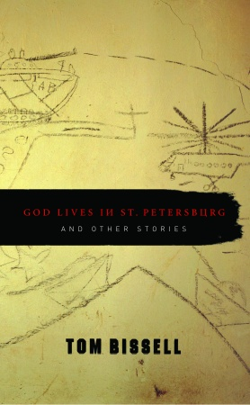 RPCV Tom Bissell releases second book - God Lives in St. Petersburg