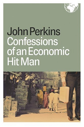 Ecuador RPCV John Perkins is the author of the fabulously successful, and in some quarters revered, �Confessions of an Economic Hit Man,� which explains how a cabal of wicked men like him have enabled perfidious corporations to seize control of the planet