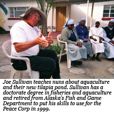 Joe Sullivan spent two years teaching people to build fish ponds for tilapia in Zambia