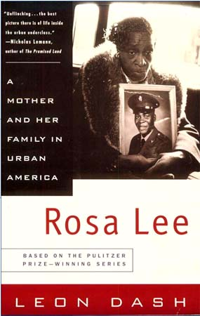 Rosa Lee: A Mother and Her Family in Urban America by Kenya RPCV Leon Dash