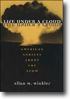 Philippines RPCV Allan M. Winkler is author of Life under a Cloud
