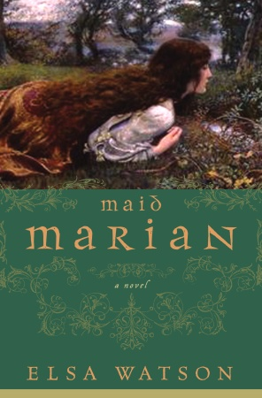 When author Elsa Watson was serving in the Peace Corps in Guinea-Bissau, she began writing Maid Marian, the story of Robin Hood's fair lady