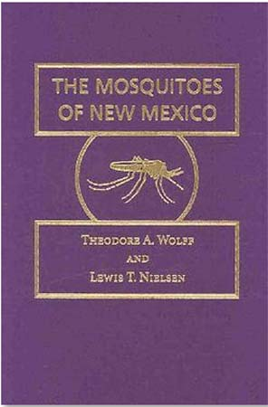 Malaysia RPCV Theodore Wolff writes The Mosquitoes of New Mexico