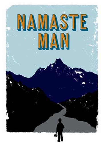 In Andrew Weems Namaste Man Weems' hippie parents, stranded in Katmandu after their Peace Corps service, quote Bertolt Brecht and herd their sneaker-shod students through mountain passes at 18,500 feet