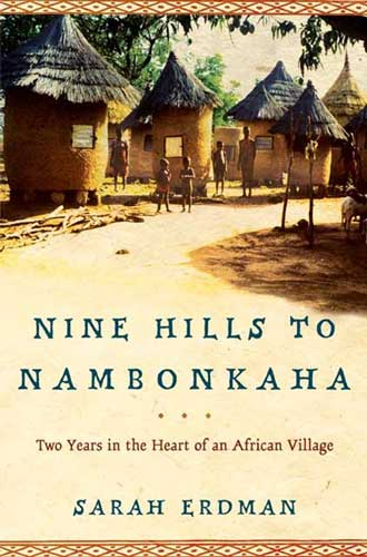 Sarah Erdman's  book Nine Hills to Nambonkaha, Two Years in the Heart of an African Village, was chosen as the summer reading project for new Massachusetts College of Liberal Arts students