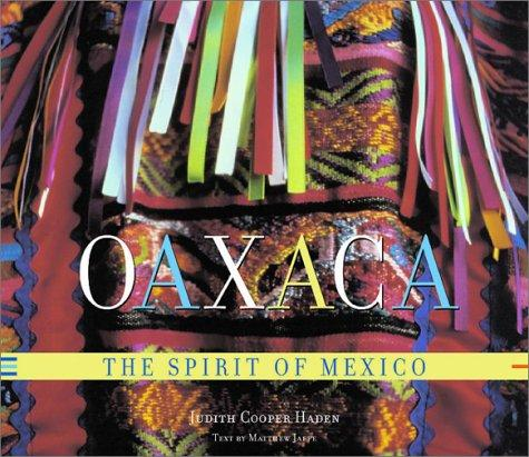El Salvador RPCV Judith Haden's photographs fill her new book, Oaxaca: The Spirit of Mexico.