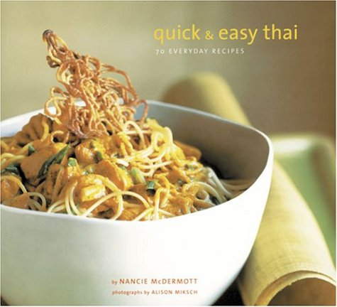 One night we dared to experiment on our dinner guests and made a whole meal from recipes in RPCV Nancie McDermott's Quick & Easy Thai: 70 Everyday Recipes