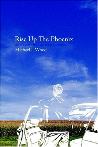 Ukraine and Turkmenistan RPCV Michael J. Wood&#39;s book &#39;Rise Up the Phoenix&#39; explores corporate fast lane