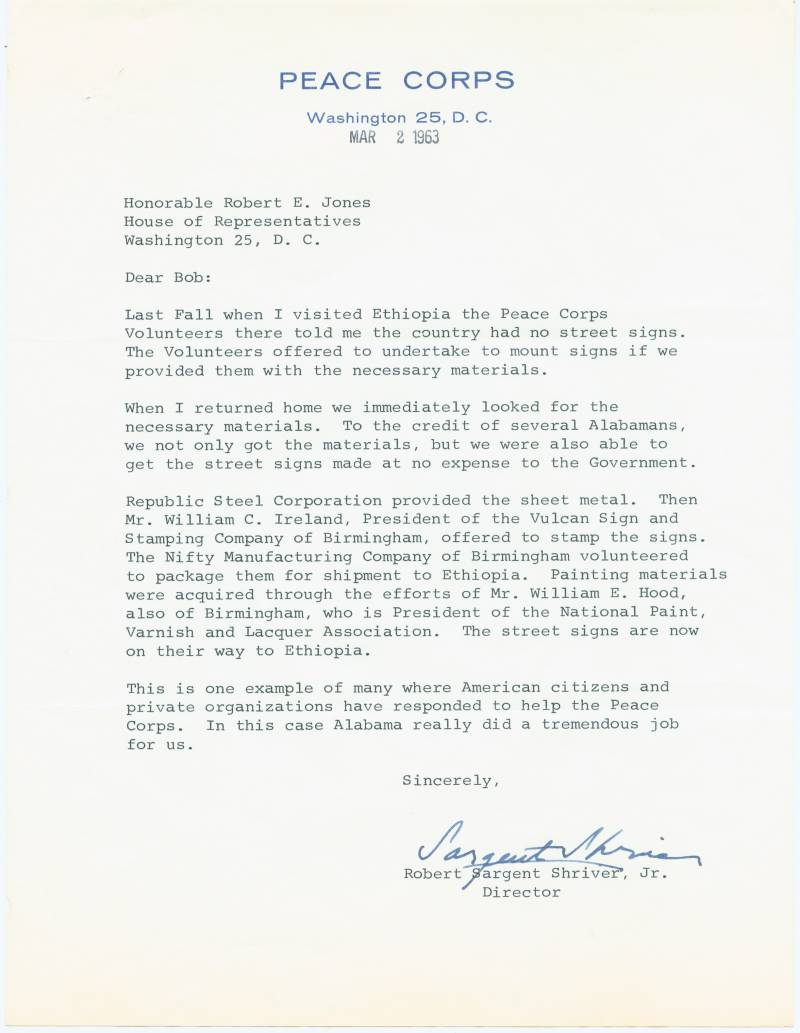 This is one example of many American citizens and private organizations have responded to help the Peace Corps.  In this case Alabama really did a tremendous job for us.  Sincerely, Robert Sargent Shriver