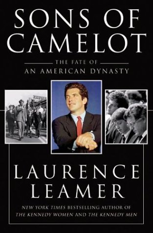 'Sons of Camelot': The Fates and the Kennedys by Nepal RPCV Laurence Leamer