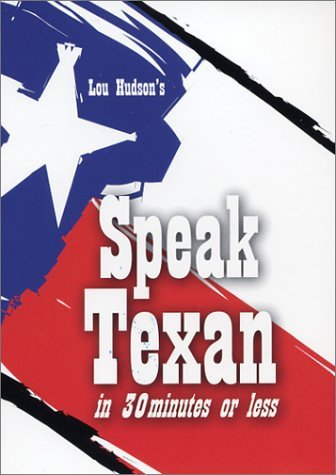 Al Kamen writes: Talkin' the Talk in Texas