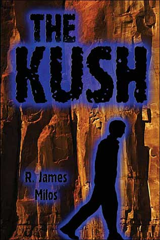 Ron Milos publishes first novel - The Kush It is part science fiction and is based in part on Peace Corps years (69 -70) in Afghanistan