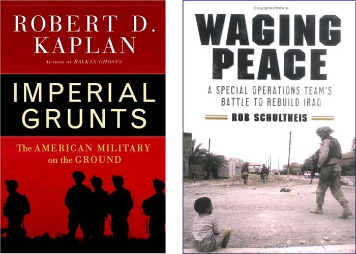 Waging Peace and Imperial Grunts tell story of today's elite military units including a Civil Affairs Unit in Iraq