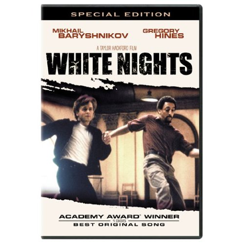 The 1985 film White Nights from director Taylor Hackford (Ray) has two things going for it � the dancing of Mikhail Baryshnikov and the late Gregory Hines