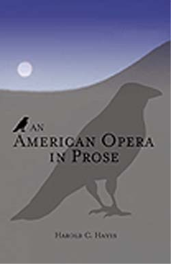 Thailand RPCV Harold Hayes  releases his new book An American Opera in Prose