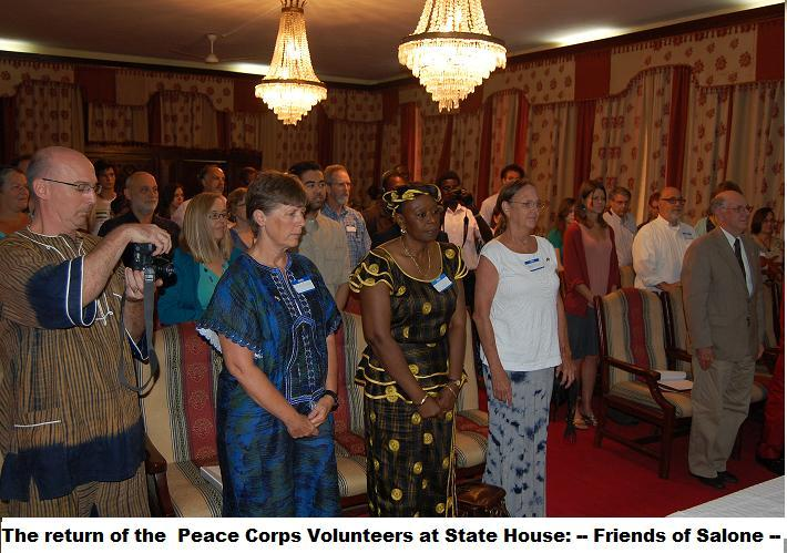 "Peace Corps Volunteers who served in Sierra Leone previously have returned to continue contributing to national Development as members of the Non- Government Organization, ""Friends of Sierra Leone"""