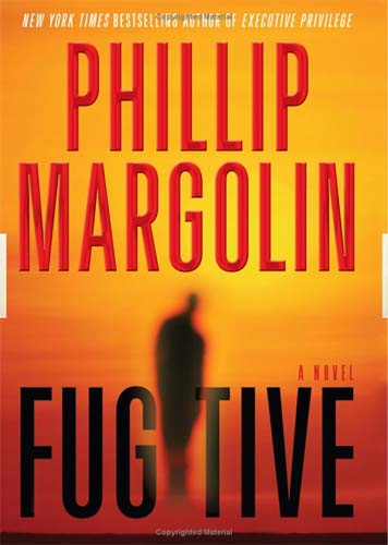 Liberia RPCV Phillip Margolin Gives Us All the Chilling Details in his new book Fugitive