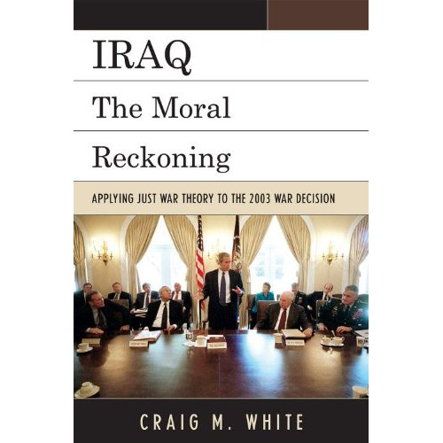 Oman RPCV Craig White writes: How I came to write Iraq: The Moral Reckoning