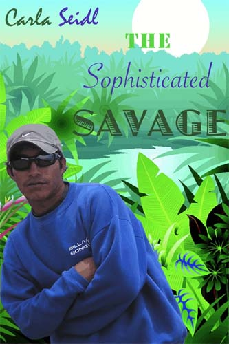 Azerbaijan RPCV Carla Seidl writes The Sophisticated Savage, an anthropological memoir that follows the author, then-Harvard-student Carla Seidl, to the Galapagos Islands of Ecuador, where she meets a local surfer named Fredy who tells her he used to be a cannibal in the Amazon Jungle