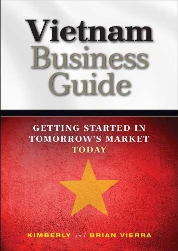 Tanzania RPCV Brian Vierra writes Vietnam Business Guide: Getting Started in Tomorrow's Market Today